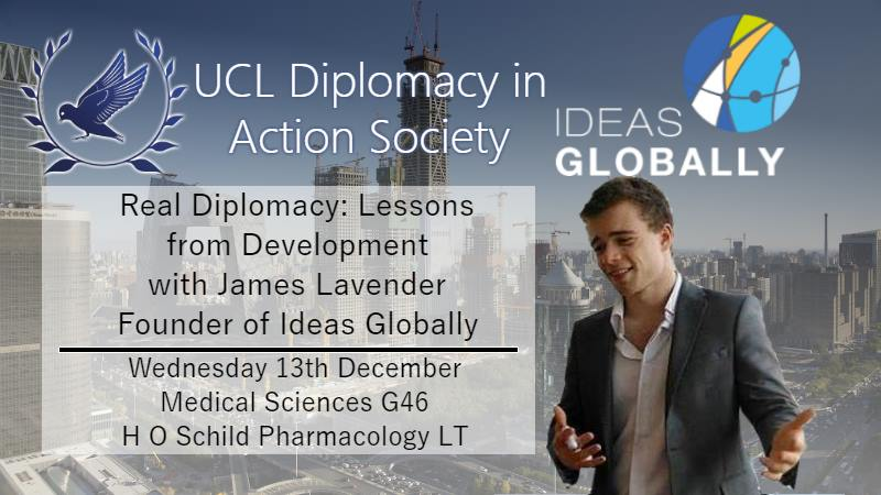 Real Diplomacy: Lessons from Development with James Lavender | In collaboration with Diplomacy in Action | 13th December 2017