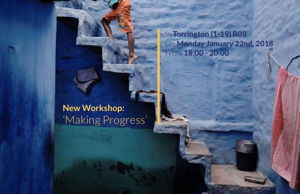 Workshop: Making Progress | 22nd January 2018